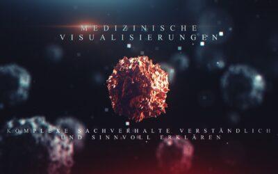 Medizinische Visualisierungen – Film und Animation